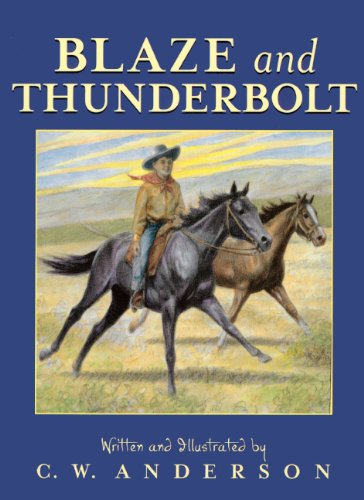 9780785700494: Blaze And Thunderbolt (Turtleback School & Library Binding Edition)