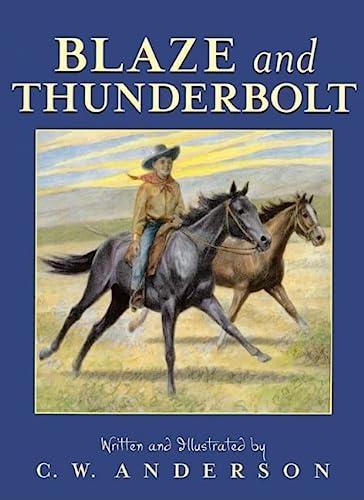 9780785700494: Blaze And Thunderbolt (Turtleback School & Library Binding Edition)