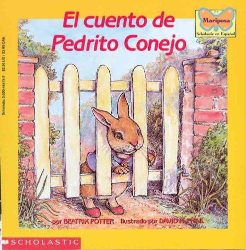 9780785701514: El Cuento de Pedrito Conejo (the Tale of Peter Rabbit) (Mariposa Scholastic en Espanol)