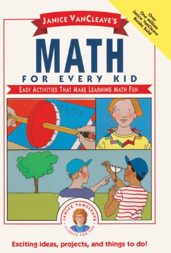 Math For Every Kid (Turtleback School & Library Binding Edition) (The Janice Vancleave Science for Every Kid Series) (9780785703471) by Janice VanCleave