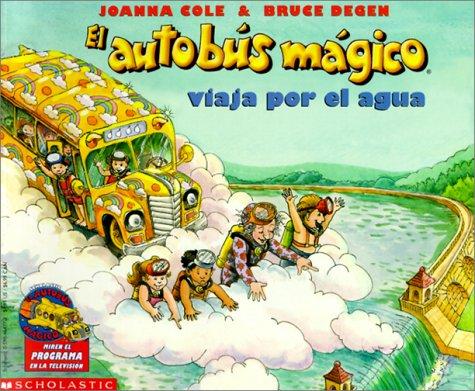 9780785706700: El Autobus Magico Viaja Por El Agua / The Magic Schoolbus At the Waterworks
