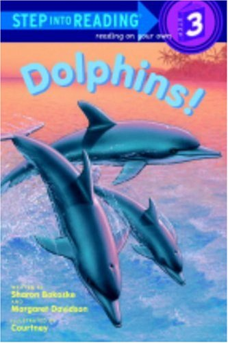 9780785708919: Dolphins! (Turtleback School & Library Binding Edition) (Step Into Reading: A Step 2 Book)