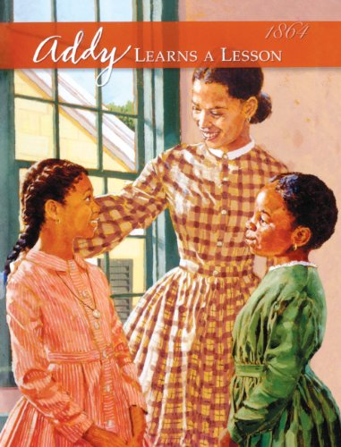 Addy Learns A Lesson (Turtleback School & Library Binding Edition) (American Girls Collection: ...