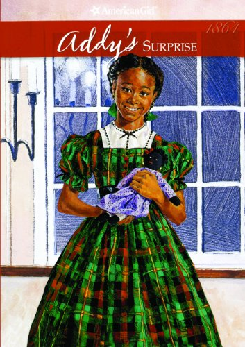 9780785710943: Addy's Surprise (Turtleback School & Library Binding Edition) (American Girls Collection: Addy 1864)