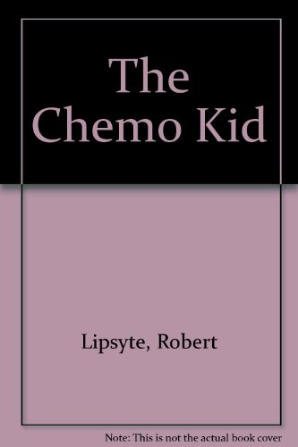9780785711285: The Chemo Kid