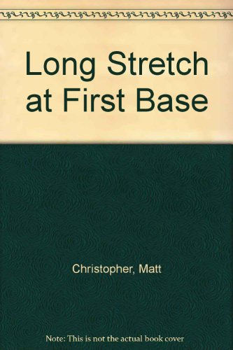 9780785712480: Long Stretch at First Base