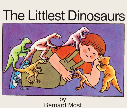 The Littlest Dinosaurs (Turtleback School & Library Binding Edition): Bernard Most