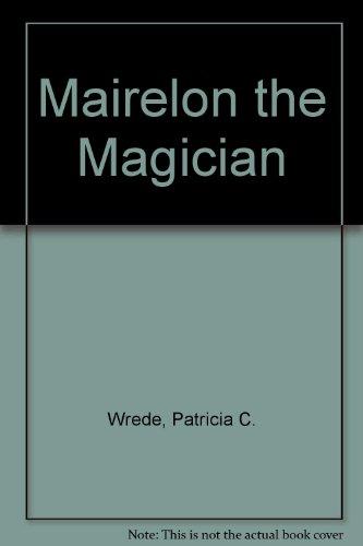 Mairelon the Magician: Patricia C. Wrede
