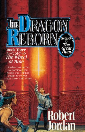 9780785716334: The Dragon Reborn (The Wheel of Time Book 3)
