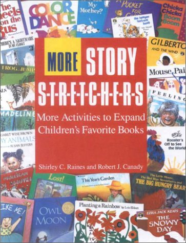 9780785721949: More Story Stretchers: More Activities to Expand Children's Favorite Books