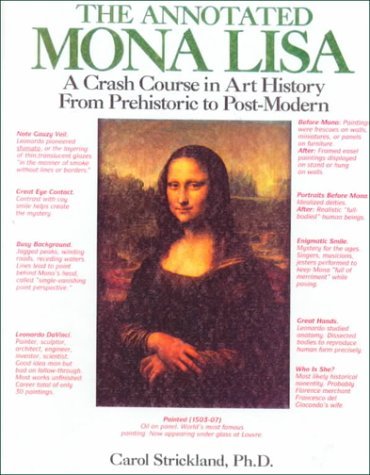9780785722465: Annotated Mona Lisa: A Crash Course in Art History from Prehistoric to Post-Mode