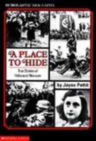 A Place To Hide (Turtleback School & Library Binding Edition) (Scholastic Biography): Jayne ...