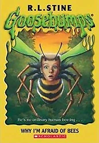 9780785724896: Why I'm Afraid of Bees (Goosebumps)
