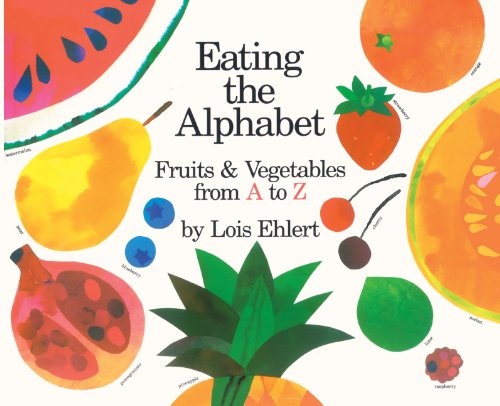 9780785727033: Eating the Alphabet: Fruits and Vegetables from A to Z (Voyager Books)