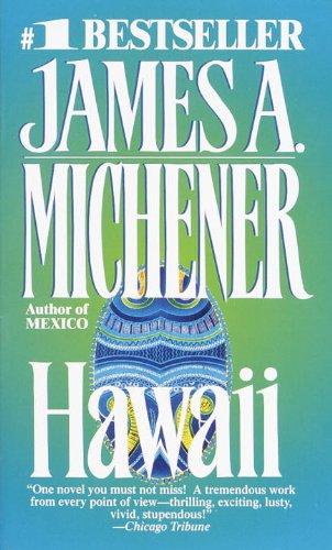 Hawaii Hawaii: Michener, James A.