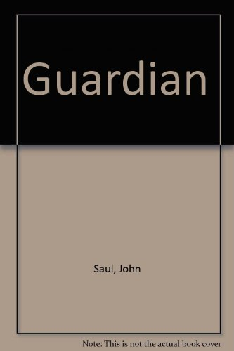 Guardian (0785728562) by John Saul