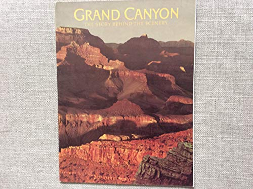 9780785732891: Grand Canyon: The Story Behind the Scenery