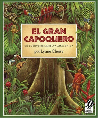 9780785733119: El Gran Capoquero (The Great Kapok Tree) (Turtleback School & Library Binding Edition) (Spanish Edition)