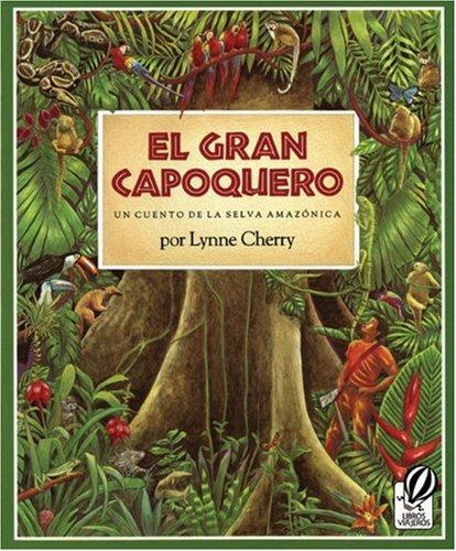 9780785733119: El Gran Capoquero (The Great Kapok Tree) (Turtleback School & Library Binding Edition) (Spanish Edition)