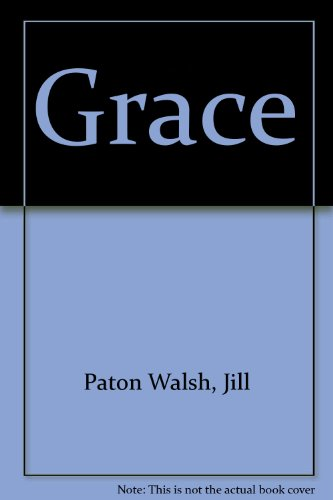 Grace (0785735127) by Jill Paton Walsh