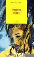 Weeping Willow (9780785735137) by Ruth White