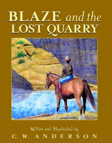 9780785736493: Blaze And The Lost Quarry (Turtleback School & Library Binding Edition) (Billy and Blaze Books (Pb))