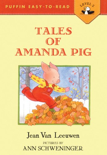 Tales Of Amanda Pig (Turtleback School & Library Binding Edition) (Puffin Easy-To-Read) (0785739645) by Jean Van Leeuwen