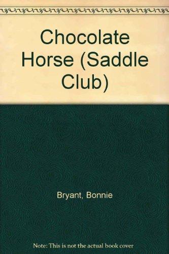 Chocolate Horse (Saddle Club): Bryant, Bonnie