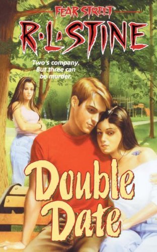 Double Date (Fear Street, No. 23): R. L. Stine