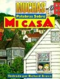9780785741367: Muchas Palabras Sobre Mi Casa / 100 Words about My House (Spanish Edition)