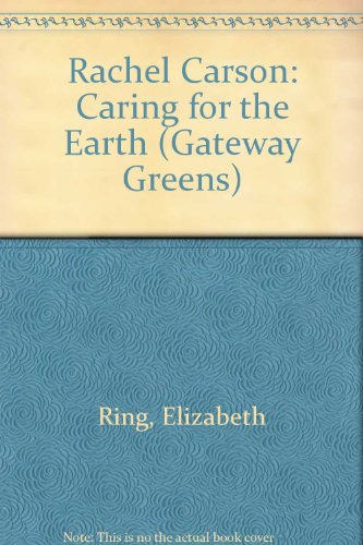 Rachel Carson: Caring for the Earth (Gateway Greens): Ring, Elizabeth