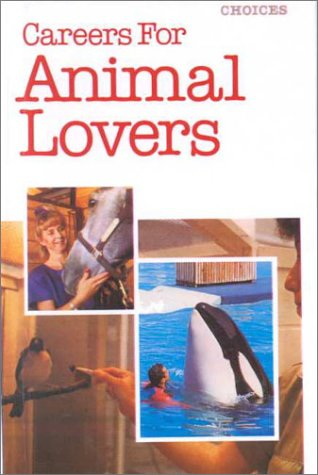 Careers for Animal Lovers (0785743863) by Russell Shorto