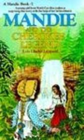 Mandie and the Cherokee Legend (Mandie, Book 2): Leppard, Lois Gladys