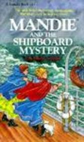 Mandie and the Shipboard Mystery: (Mandie, Book 14) (0785744991) by Leppard, Lois Gladys