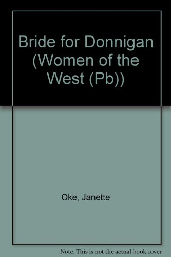 9780785745495: A Bride for Donnigan (Women of the West #7)