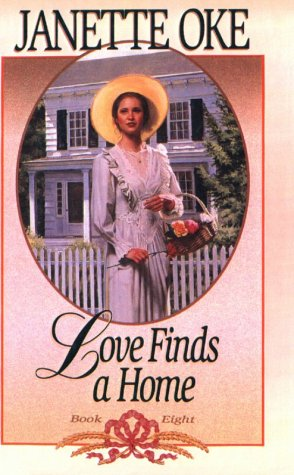9780785745549: Love Finds a Home (Love Comes Softly Series #8)