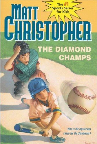 9780785746454: The Diamond Champs (Turtleback School & Library Binding Edition) (Matt Christopher Sports Classics)