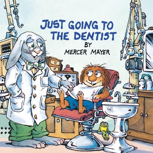Just Going To The Dentist (Turtleback School & Library Binding Edition) (Golden Look-Look Books (Pb)) (0785746528) by Mayer, Mercer