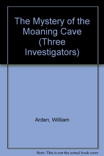 9780785749035: The Mystery of the Moaning Cave (Three Investigators)