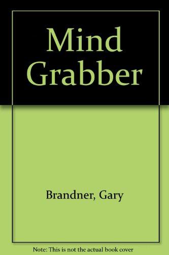 Mind Grabber: Brandner, Gary