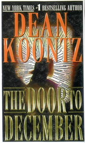 The Door to December: Dean R. Koontz