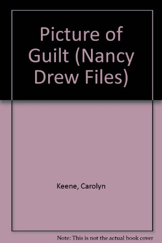 9780785752455: Picture of Guilt (Nancy Drew Files #101)
