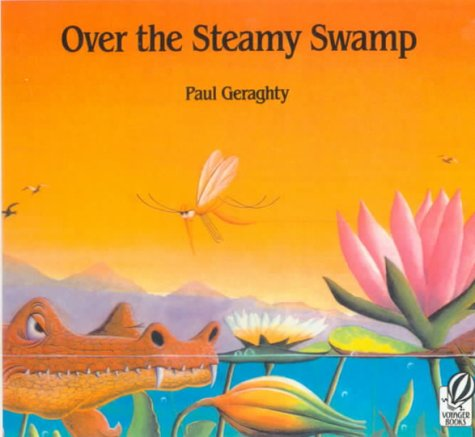 Over the Steamy Swamp: Geraghty, Paul