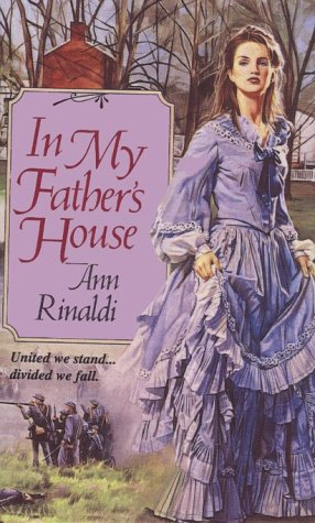 In My Father's House (Turtleback School &: Rinaldi, Ann