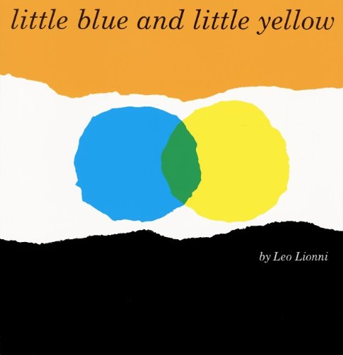 9780785757597: Little Blue And Little Yellow (Turtleback School & Library Binding Edition)