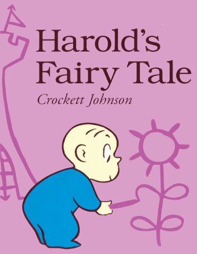Harold's Fairy Tale (Turtleback School & Library Binding Edition) (078575802X) by Crockett Johnson
