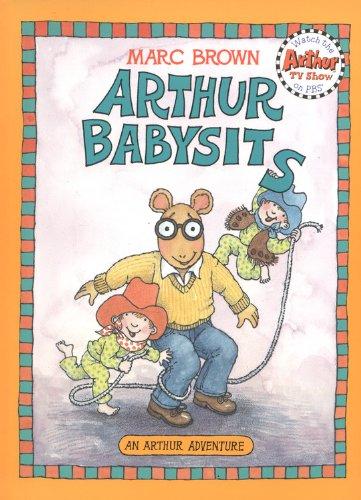 Arthur Babysits (Turtleback School & Library Binding Edition) (Arthur Adventures (Pb)): Brown, ...