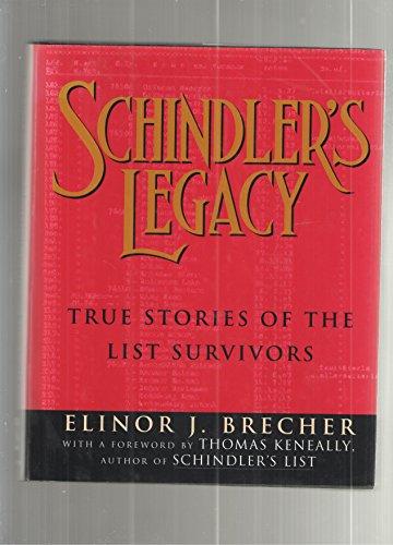 9780785758846: Schindler's Legacy: True Stories of the List Survivors