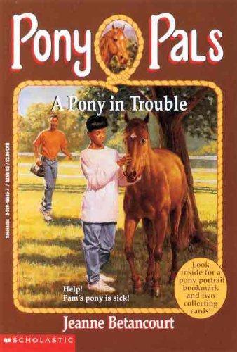 9780785759683: A Pony In Trouble (Turtleback School & Library Binding Edition) (Pony Pals)