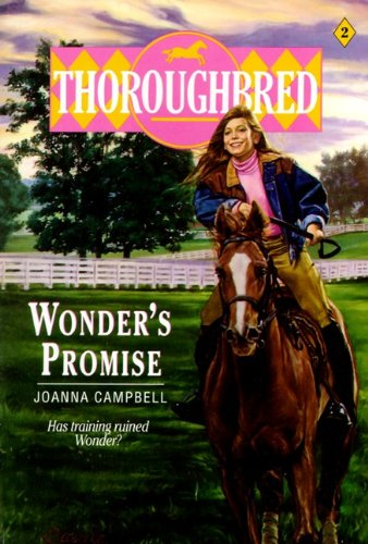 Wonder's Promise (Thoroughbred) (9780785760009) by Joanna Campbell